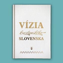 Vízia kresťanského Slovenska